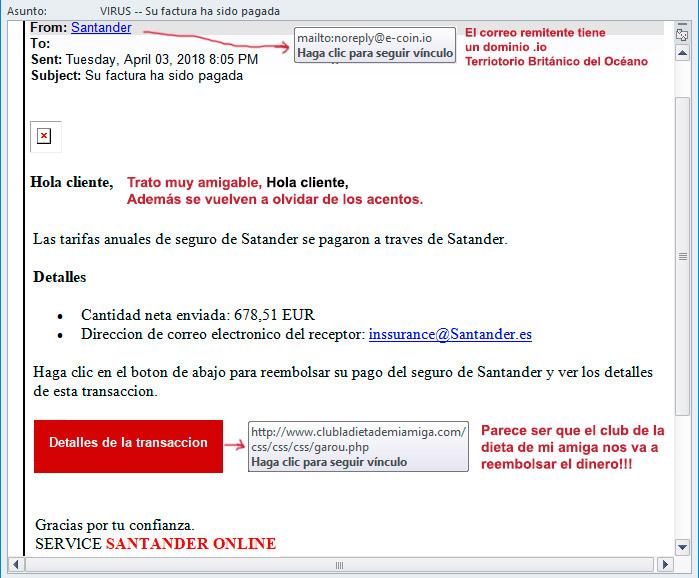 VIRUS muy peligroso. Santander. Su factura ha sido pagada.